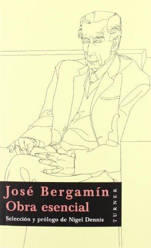 9788475066967: José Bergamín: Obra esencial (Biblioteca Turner)