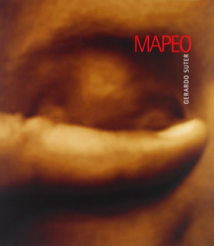 Gerardo Suter: Mapeo. (Text in English &