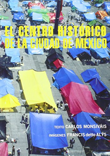 9788475067193: Francis Alÿs: The Historic Center of Mexico City