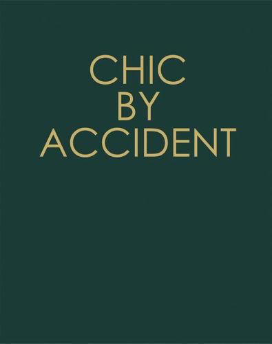 9788475067261: Chic by Accident