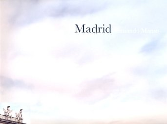 Fernando Manso: Madrid: Manso, Fernando