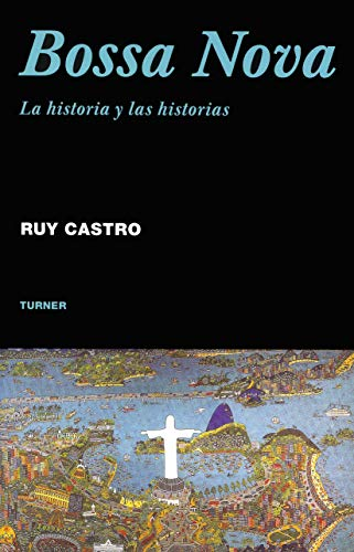 9788475068497: Bossa Nova: La historia y las historias (Noema)