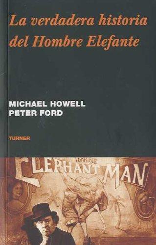 9788475068534: La verdadera historia del Hombre Elefante (Noema)
