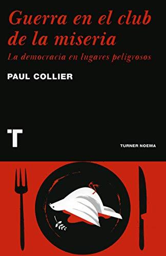 Guerra en el club de la miseria: Collier, Paul