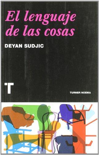 El lenguaje de las cosas/ Things's Language (Spanish Edition) (9788475068763) by Deyan Sudjic