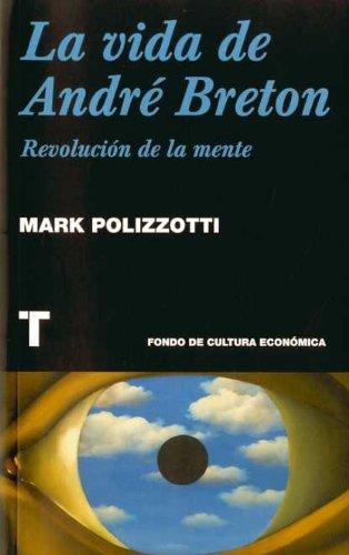 9788475069197: La vida de André Breton: Revolución de la mente (Noema)
