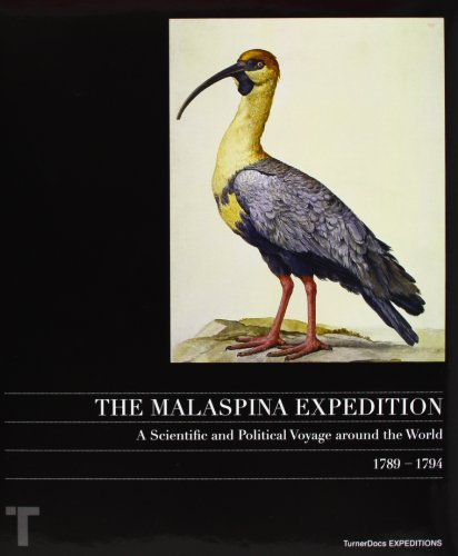 The Malaspina Expedition: A Scientific and Political: Martin, Jose Maria