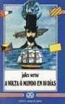 9788475071114: A Volta O Mundo En 80 Dias / Around the World in 80 Days (Galician Edition)
