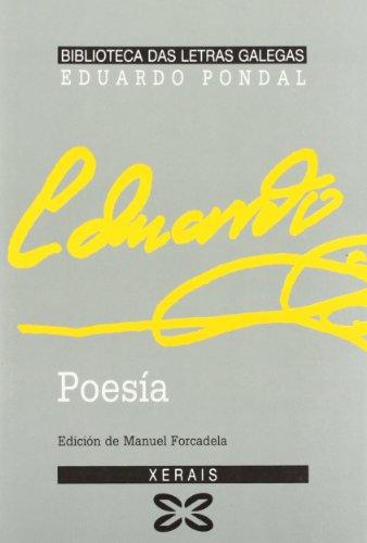 9788475073613: Poesía Eduardo Pondal (Edición Literaria - Biblioteca Das Letras Galegas)