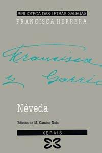 9788475074504: Neveda (Biblioteca das letras galegas) (Galician Edition)