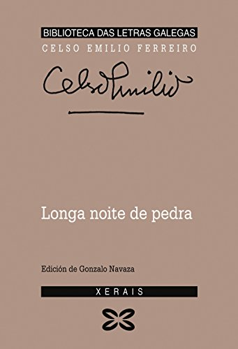 9788475074528: Longa Noite De Pedra / Long Night of Stone (Edicion Literaria) (Galician Edition)