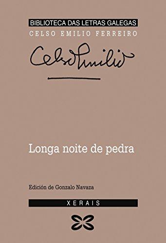 9788475074528: Longa noite de pedra (Edición Literaria - Biblioteca Das Letras Galegas)
