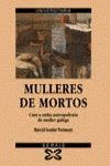 9788475075297: Mulleres De Mortos / Women Deaths (Universitaria)
