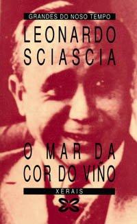 O Mar Da Cor Do Vino / The Wine-Dark Sea (Galician Edition) - Sciascia, Leonardo