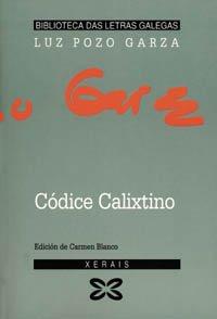 9788475075990: Codice Calixtino / Calixtino Code (biblioteca de las letras galegas) (Galician Edition)