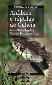 9788475077222: Anfibios e réptiles de Galicia (Turismo / Ocio - Montes E Fontes - Guías Da Natureza) (Galician Edition)