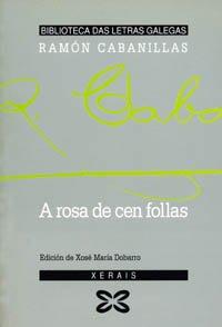 9788475077468: A Rosa De Cen Follas / the Pink Sheets Cen (Galician Edition)