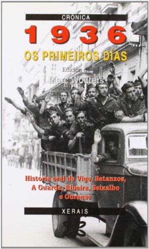 9788475077604: 1936. Os primeiros días (Edición Literaria - Crónica - Memoria)