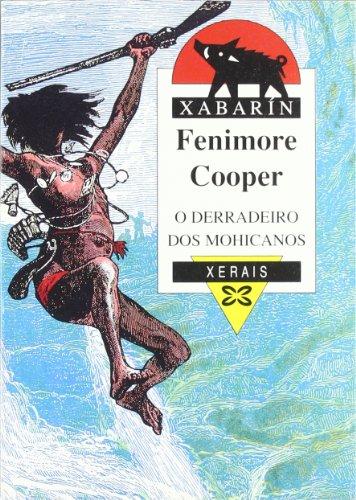 9788475077680: O Derradeiro Dos Mohicanos / the Last of Mohicano (Galician Edition)