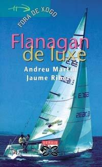 9788475078441: Flanagan de luxe (Infantil E Xuvenil - Fóra De Xogo)
