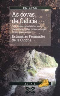 9788475078977: As covas de Galicia (Turismo / Ocio - Montes E Fontes - Roteiros) (Galician Edition)