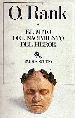 9788475090771: El mito del nacimiento del heroe / the Myth of the Birth of the Hero (Spanish Edition)