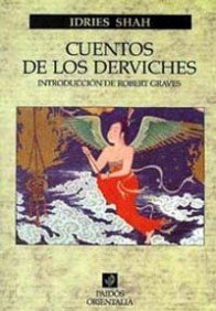 9788475090788: Cuentos de los derviches / Tales of the Dervishes (Paidos Orientalia) (Spanish Edition)