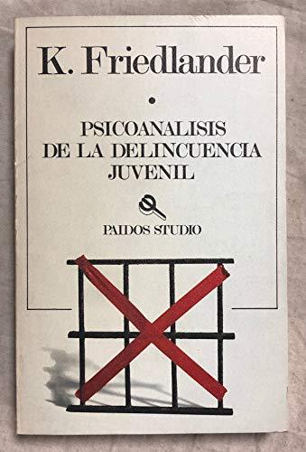 Psicoanalisis de la delincuencia juvenil