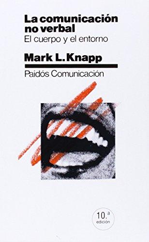 LA COMUNICACION NO VERBAL: KNAPP, M. L.