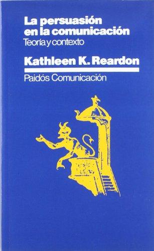 9788475092263: La persuasión en la comunicación: Teoría del texto