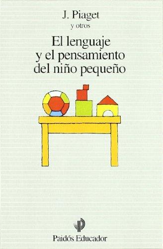 9788475092652: El lenguaje y el pensamiento del niño pequeño (Educador)