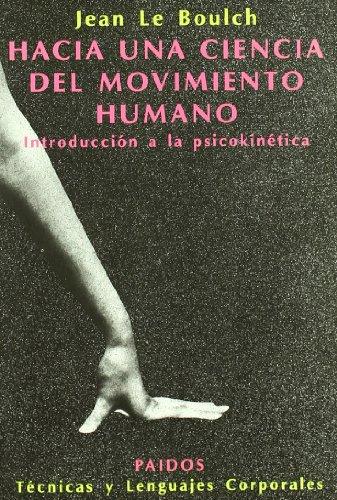 9788475092713: Hacia una ciencia del movimiento humano / Towards a Science of Human Movement (Spanish Edition)