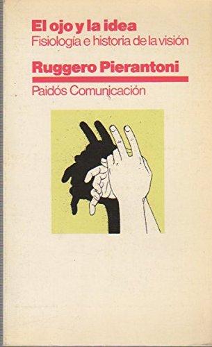 9788475093109: Ojo y La Idea (Spanish Edition)