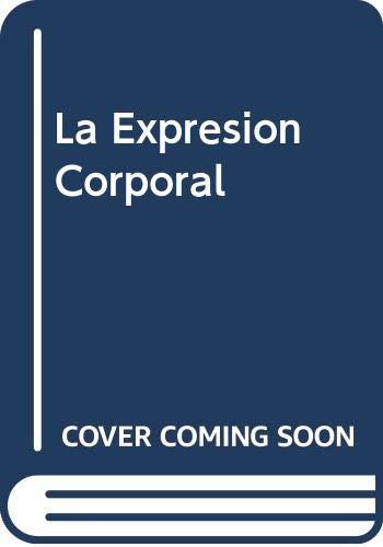 9788475093192: La expresion corporal
