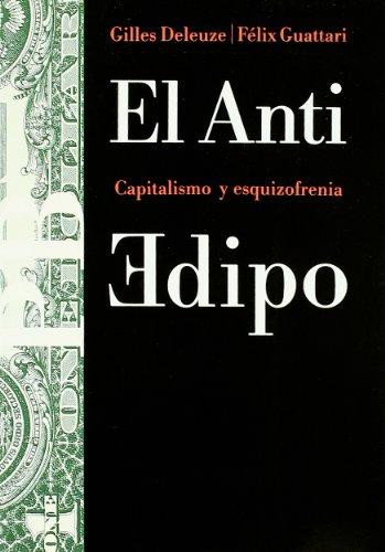 9788475093291: El Anti Edipo: Capitalismo y esquizofrenia (Básica) (Spanish Edition)