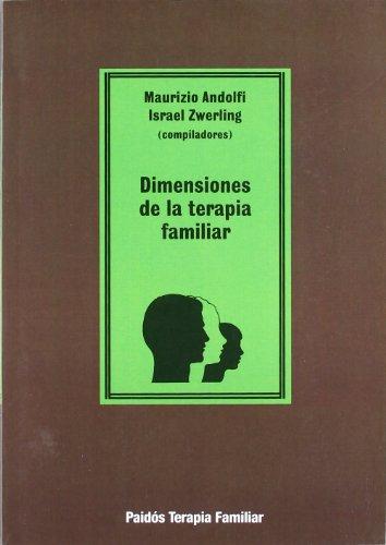9788475093383: Dimensiones de la terapia familiar / Dimensions of Family Therapy (Spanish Edition)
