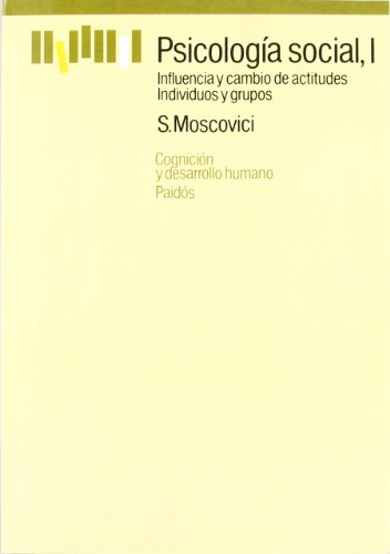 1: Psicologia social / Social Psychology (Spanish: Serge Moscovici
