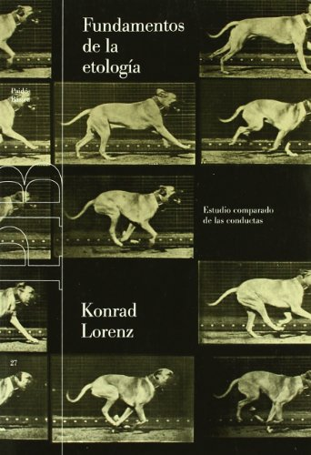 9788475093451: Fundamentos de la etologia / Foundations of Ethologic: Estudio Comparado De Las Conductas / Comparative Study of Behavior (Spanish Edition)