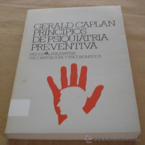 9788475093550: Principios de Psiquiatria Preventiva (Spanish Edition)
