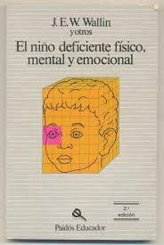 9788475093758: Niño deficiente fisico, mental y emocional,el