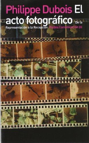 9788475093796: El acto fotografico / the Photographic Act (Spanish Edition)