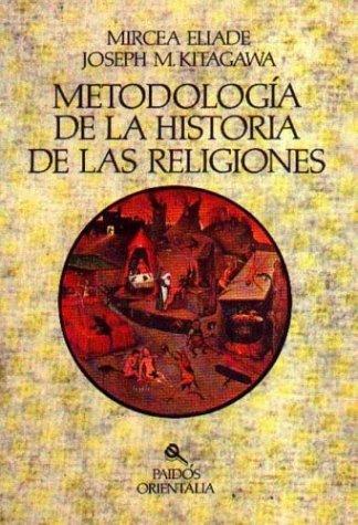 9788475093802: Metodologia de la historia de las religiones (Orientalia)