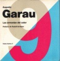 Las armonias del color / Color Harmonies: Garau, Augusto