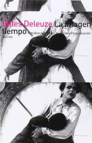 9788475094144: La Imagen-tiempo/ The Image-Time (Comunicacion) (Spanish Edition)