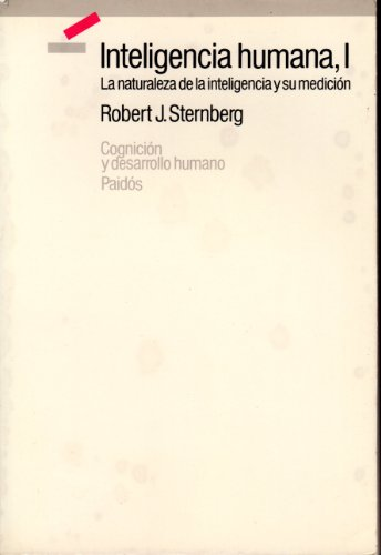 1: Inteligencia humana / Human Intelligence (Spanish Edition) (8475094252) by Robert J. Sternberg