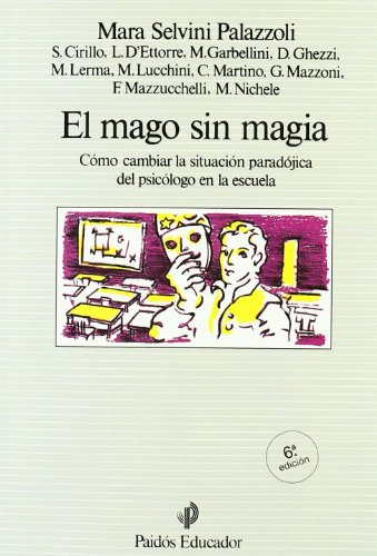 El mago sin magia / the Magician Without Magic (Spanish Edition) (8475094317) by Mara Selvini Palazzoli