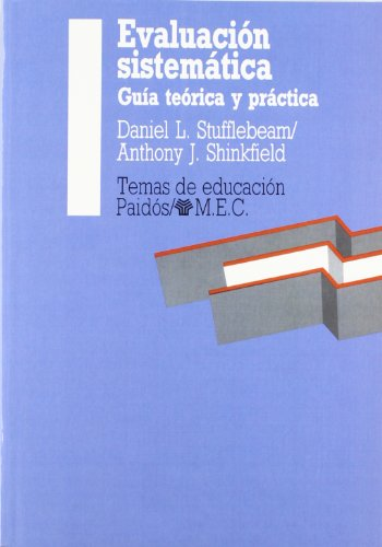 9788475094458: Evaluación sistemática: Guía teórica y práctica (Educador)