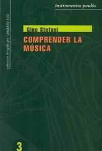 9788475094571: Comprender la musica / Understanding Music (Spanish Edition)