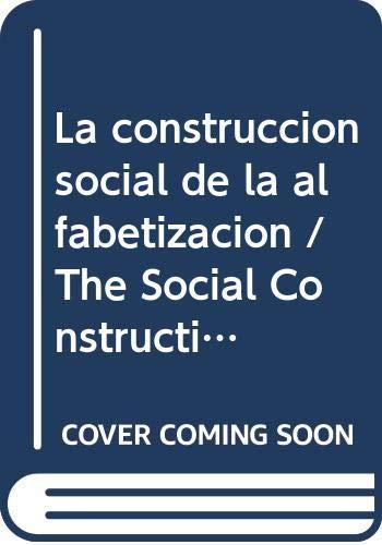 9788475094854: La construccion social de la alfabetizacion / The Social Construction of Teaching (Spanish Edition)