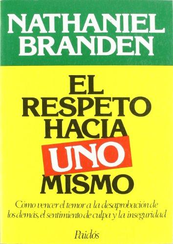 9788475095851: El Respeto Hacia Uno Mismo (Spanish Edition)